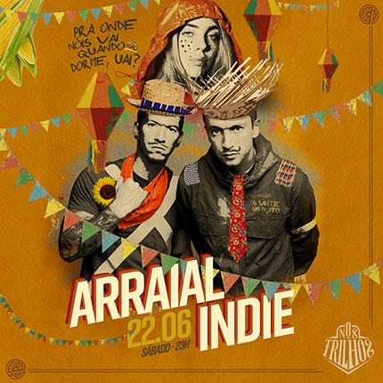 Arraial Indie @ Nos Trilhos (22.06.2019)