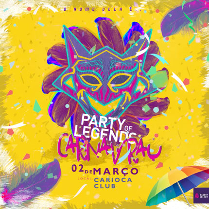 Party of Legends - CarnaVRAU 2019 (02.03.2019)