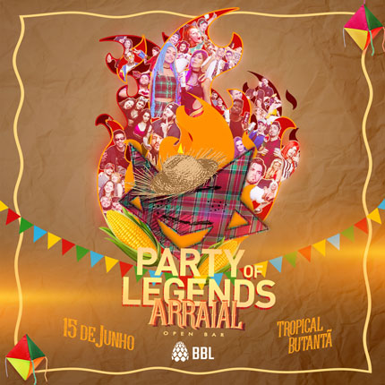 Party of Legends: Arraial 2019 (15.06.2019)