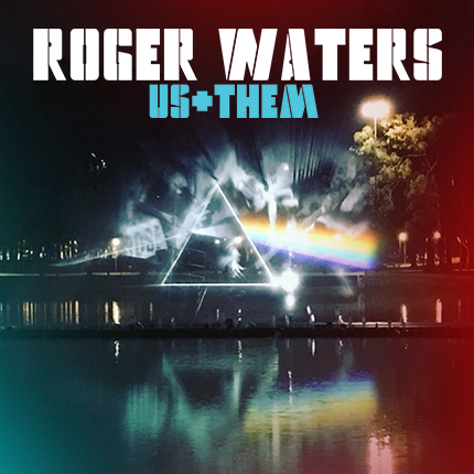 "Roger Waters ""Us+Them Tour"" 2018"