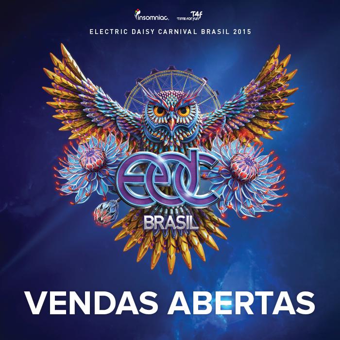 Electric Daisy Carnival - EDC Brasil 2015